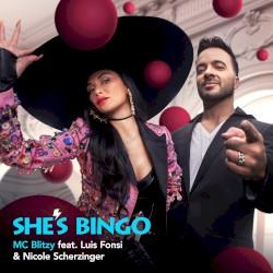 MC Blitzy feat. Luis Fonsi & Nicole Scherzinger - She's Bingo