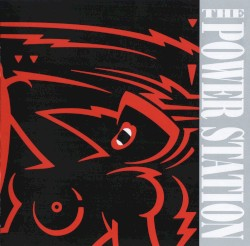 The Power Station - Someday, Somehow, Someone's Gotta Pay