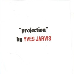 Yves Jarvis - Projection