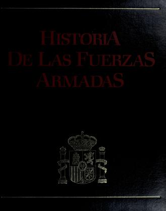 Cover of: Historia de las Fuerzas Armadas. by